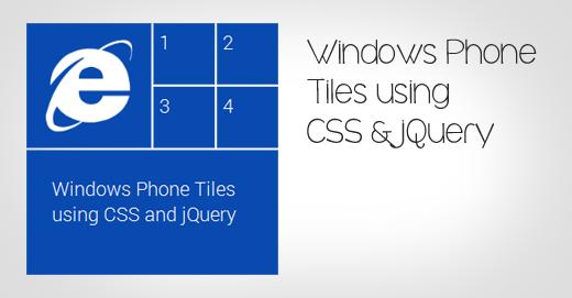 使用JS配合CSS实现Windows Phone中的磁贴效果